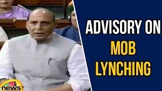Rajnath Singh About Advisory on Mob Lynching, Oppositions Vs BJP | Lok Sabha Sessions | Mango News - MANGONEWS