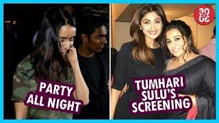 Shraddha Switched To Her Party Mode| Vidya Hosts Yet Another 'Tumhari Sulu's Screening - ZOOMDEKHO
