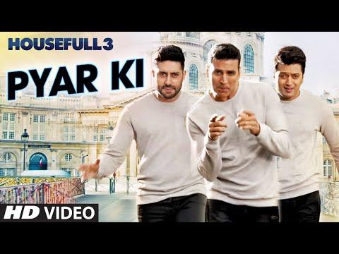 Pyar Ki Video Song | HOUSEFULL 3