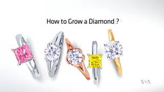 Lab-grown Diamonds Grow Into $14 Billion a Year Market - VOAVIDEO