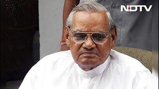 पूर्व प्रधानमंत्री अटल बिहारी वाजपेयी की हालत नाजुक - NDTVINDIA