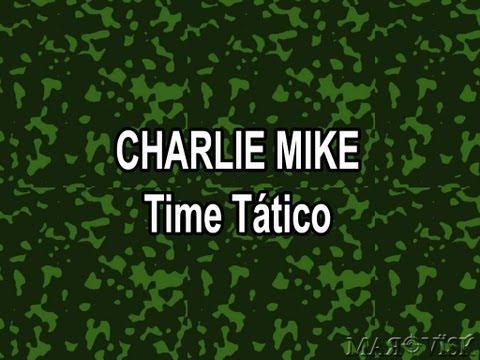 Charlie Mike - Time Tático