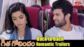 Geetha Govindam Back to Back Trailers | Vijay Deverakonda, Rashmika Mandanna | TeluguOne - TELUGUONE
