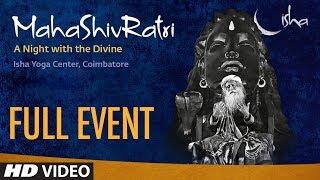 Maha Shivratri - A Night With Divine | Sadhguru | Full Event | T-Series - TSERIES