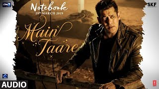 NOTEBOOK: Main Taare Full Song | Salman Khan | Pranutan Bahl | Zaheer Iqbal | Vishal M | Manoj M - TSERIES