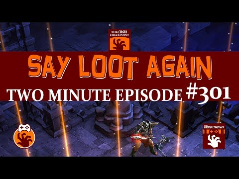 Say Loot Again - Two Minute Episode - The Cursed Checkpoint #301