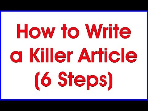 6 Killer Tips to Write a Blockbuster Article