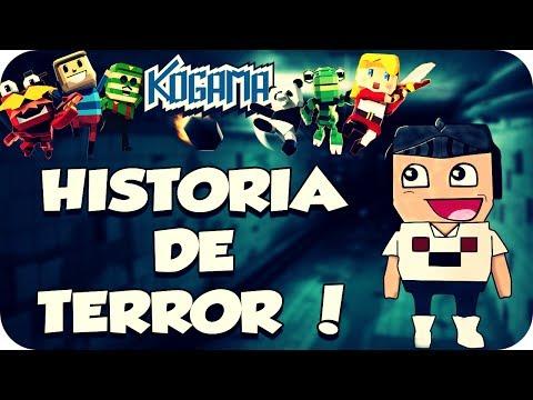 Kogama - Historias De Terror