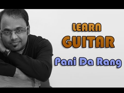 Pani Da Rang Guitar Lesson -fHQS0RFP2nM