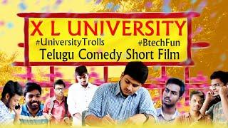 X L University | Latest Telugu Comedy short film by Bhargav Velugoti | VBR Productions - YOUTUBE