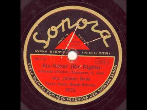 Johnny Bode Yngve Stoors Hawaii orkester - Rio Nätter