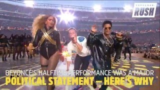 Beyonce's Halftime Performance Was a Major Political Statement — Here's Why - POPSUGARTV
