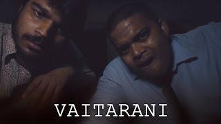 Vaitarani || Latest Telugu Short Film