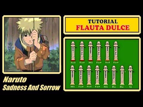 Naruto - Sadness and Sorrow en Flauta
