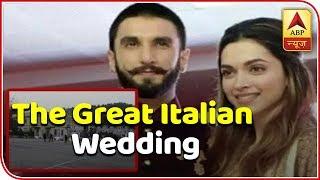 Deepika Padukone, Ranveer Singh Wedding: This Is Why The Couple Will Get Married In Italy | ABP News - ABPNEWSTV