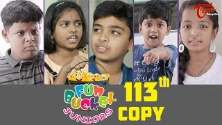 Fun Bucket JUNIORS | Episode 113 | Kids Funny Videos | Comedy Web Series | By Nagendra K | TeluguOne - TELUGUONE