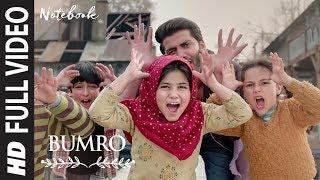 Bumro Full Song | Notebook | Zaheer Iqbal & Pranutan Bahl | Kamaal Khan | Vishal Mishra - TSERIES