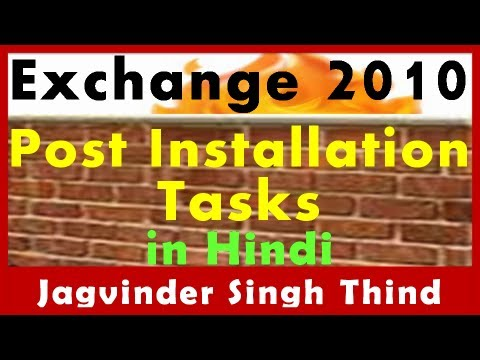 Exchange Server 2010 Part 17 Post Installation Tasks in Hindi by JagvinderThind