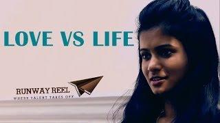 LOVE VS LIFE   TELUGU SHORT FILM   PRESENTED BY RUNWAYREEL - YOUTUBE