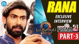 Baahubali Rana Daggubati Interview Part #3 || #BhallalaDeva || Dialogue With Prema || #Baahubali2 - IDREAMMOVIES