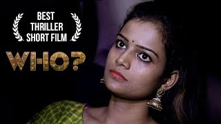Who Telugu Short Film || Latest Short film 2019 || Runway Reels || By  Pradeep Yakkala - YOUTUBE