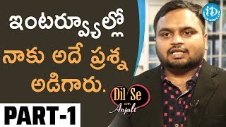 Civil Topper Anumula Srikar Exclusive Interview Part #1 || Dil Se With Anjali - IDREAMMOVIES
