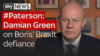 #Paterson: Damian Green on Boris' Brexit defiance - SKYNEWS