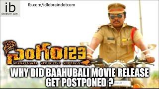 Why Did Baahubali Movie Release Get Postponed ? - idlebrain.com - IDLEBRAINLIVE