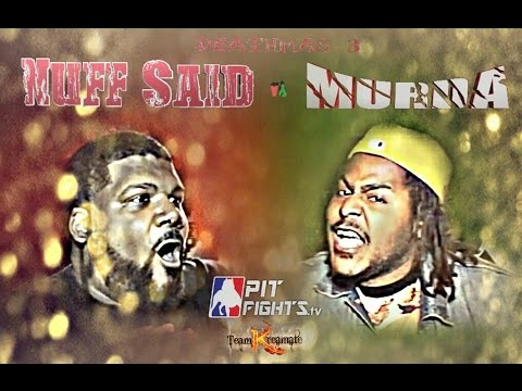 PIT FIGHTS BATTLE LEAGUE: NUFF SAID VS MURDA : DEATHMAS 3