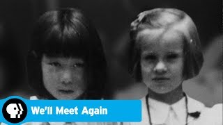 WE'LL MEET AGAIN | Return to Heart Mountain Internment Camp | PBS - PBS