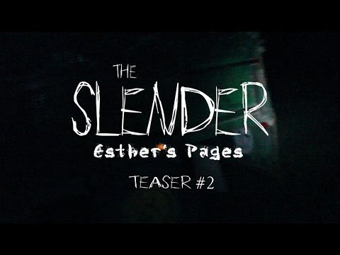 The Slender - Esther's Pages (Teaser #2)