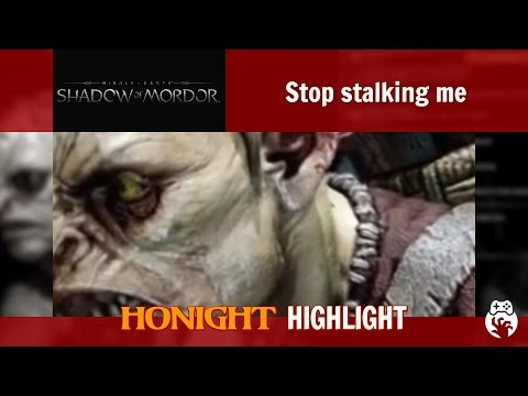Shadow of Mordor - Stop stalking me