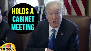 President Donald Trump Holds a Cabinet Meeting | Mango News Telugu - MANGONEWS