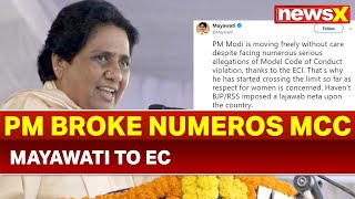 Mayawati Slams Election Commission on Twitter; demands action against PM Narendra Modi - NEWSXLIVE