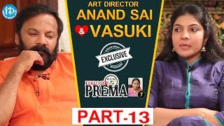 Art Director Anand Sai And Vasuki Interview Part #13 || Dialogue With Prema | #CelebrationOfLife - IDREAMMOVIES