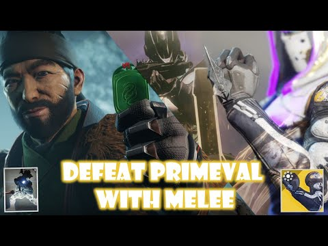 Gambit Prime - Defeating primeval with Melee attack only