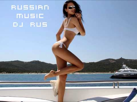 Russian Music 2012 Dj RuS