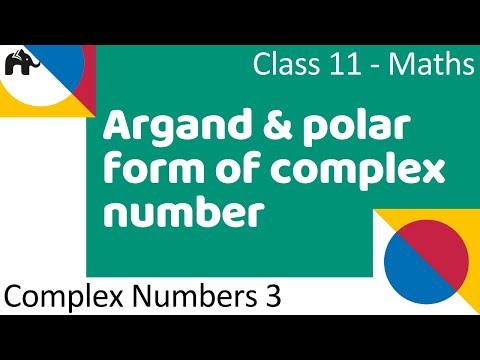 Maths Complex Number Part 3 (Argand and polar form of complex number)  Mathematics CBSE Class X1