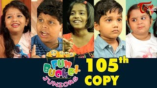 Fun Bucket JUNIORS | Episode 105 | Kids Funny Videos | Comedy Web Series | By Nagendra K | TeluguOne - TELUGUONE