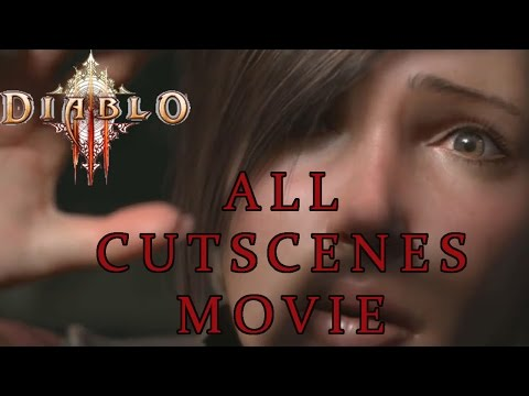 Diablo III All Cutscenes Movie