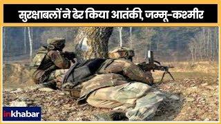 Jammu & Kashmir;Militant killed Brief Shootout In Kulgam;सुरक्षाबलों ने ढेर किया आतंकी,जम्मू-कश्मीर - ITVNEWSINDIA