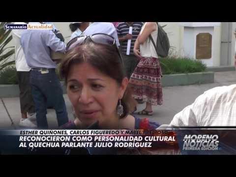 Reconocieron como personalidad cultural al quechua parlante Julio Rodríguez