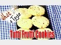 Tutti Frutti CookiesFruit Biscuits Recipe || What A Taste || Vanitha TV
