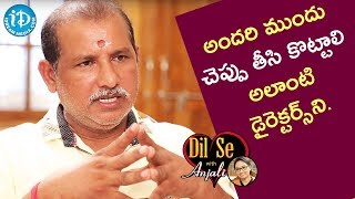Those Directors Or Producers Must Be Punished On The Spot - V Samudra || Dil Se With Anjali - IDREAMMOVIES