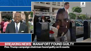 Former Trump campaign chair Paul Manafort found guilty on 8 counts in fraud trial | ABC News - ABCNEWS