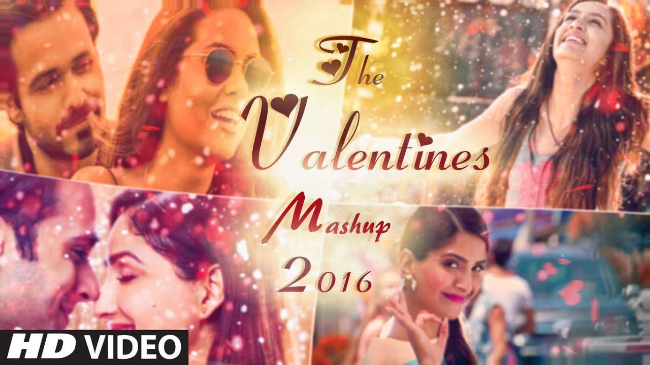 valentine mashup 2016 dj danish best bollywood hindi love mashup