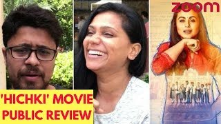 Rani Mukerji's 'Hichki' Public Review Out | Hit Or Flop? - ZOOMDEKHO
