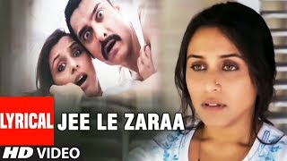 Lyrical : Jee Le Zaraa Song | Talaash  | Aamir Khan, Rani Mukherjee, Kareena Kapoor - TSERIES