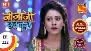 Jijaji Chhat Per Hai - Ep 222 - Full Episode - 9th November, 2018 - SABTV