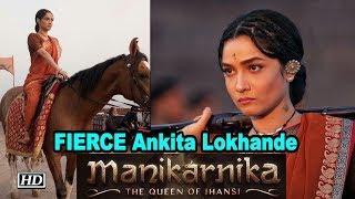 FIERCE Ankita Lokhande's LOOK from 'MANIKARNIKA' | Kangana Ranaut - IANSINDIA